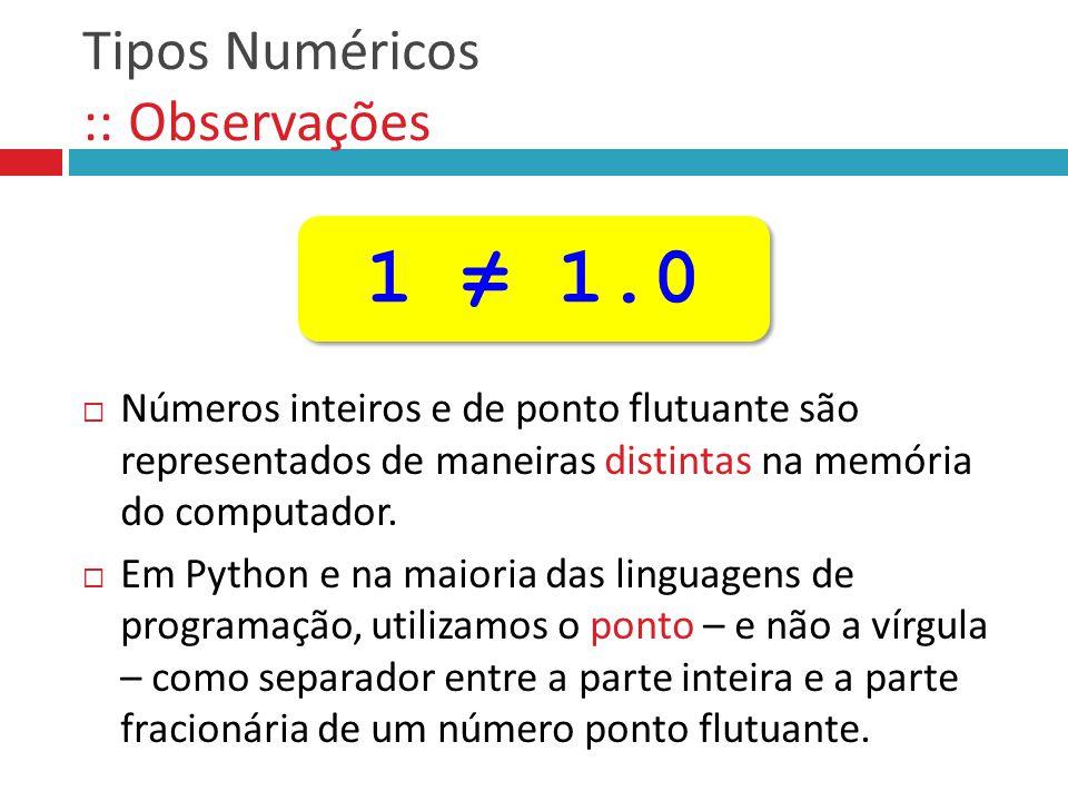Tipos Numéricos :: Observações