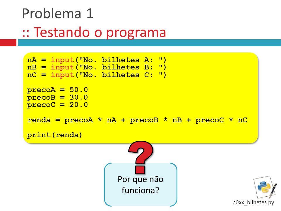 Problema 1 :: Testando o programa