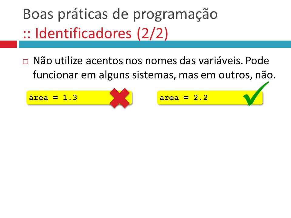 Boas práticas de programação :: Identificadores (2/2)