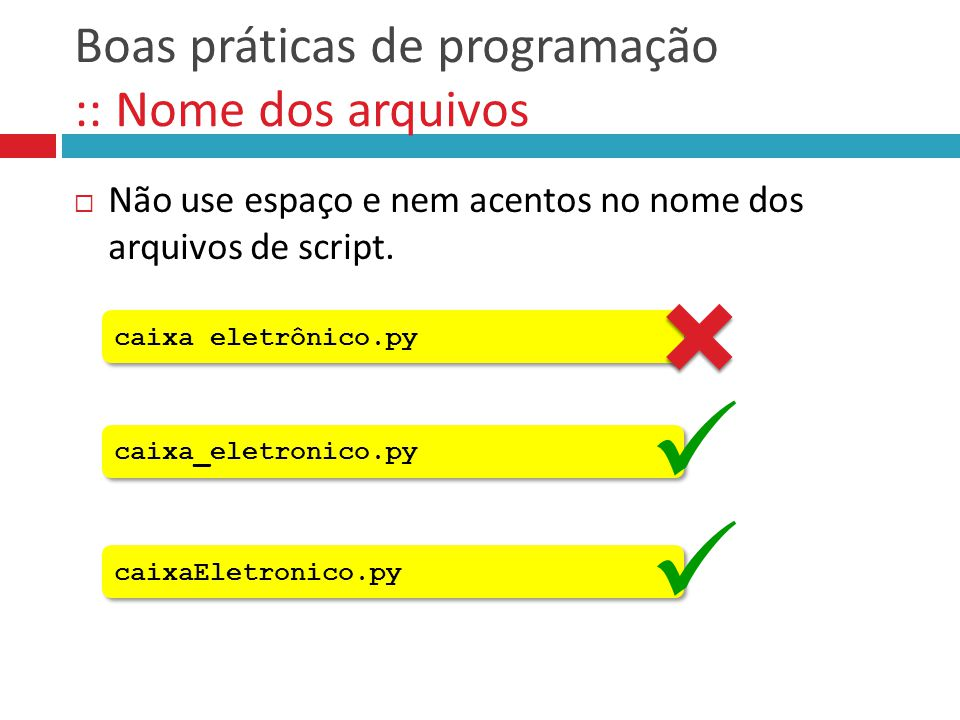 Boas práticas de programação :: Nome dos arquivos