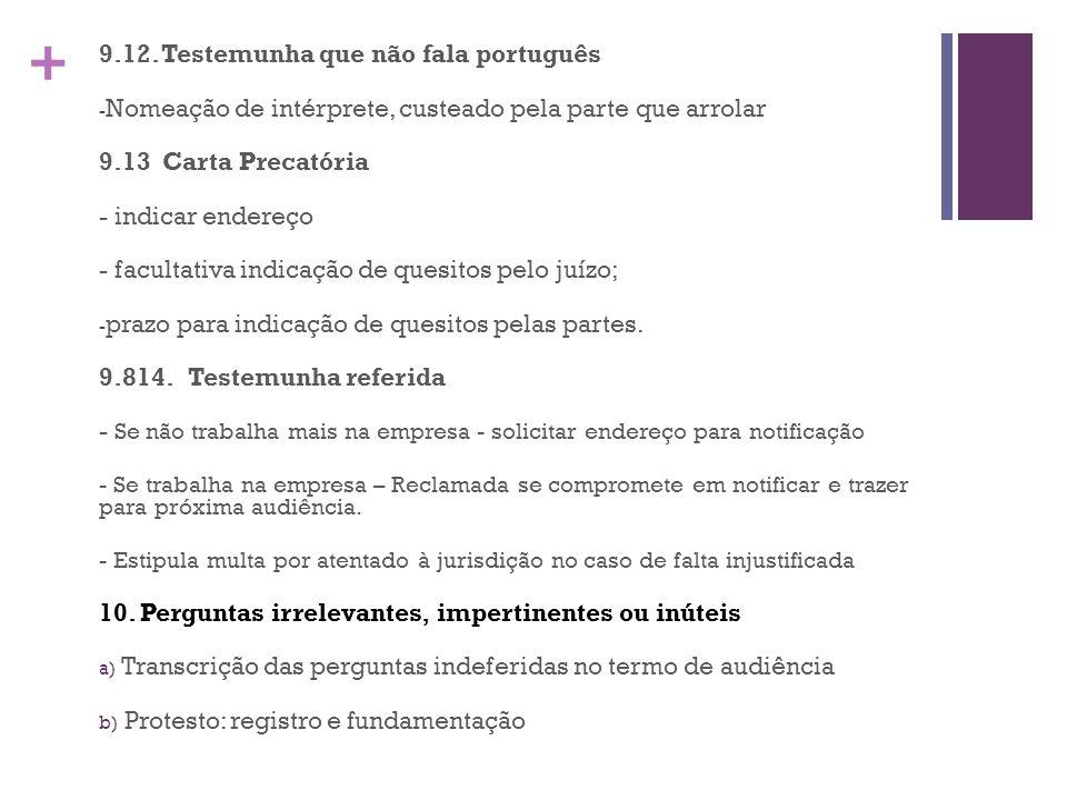 9.12. Testemunha que não fala português
