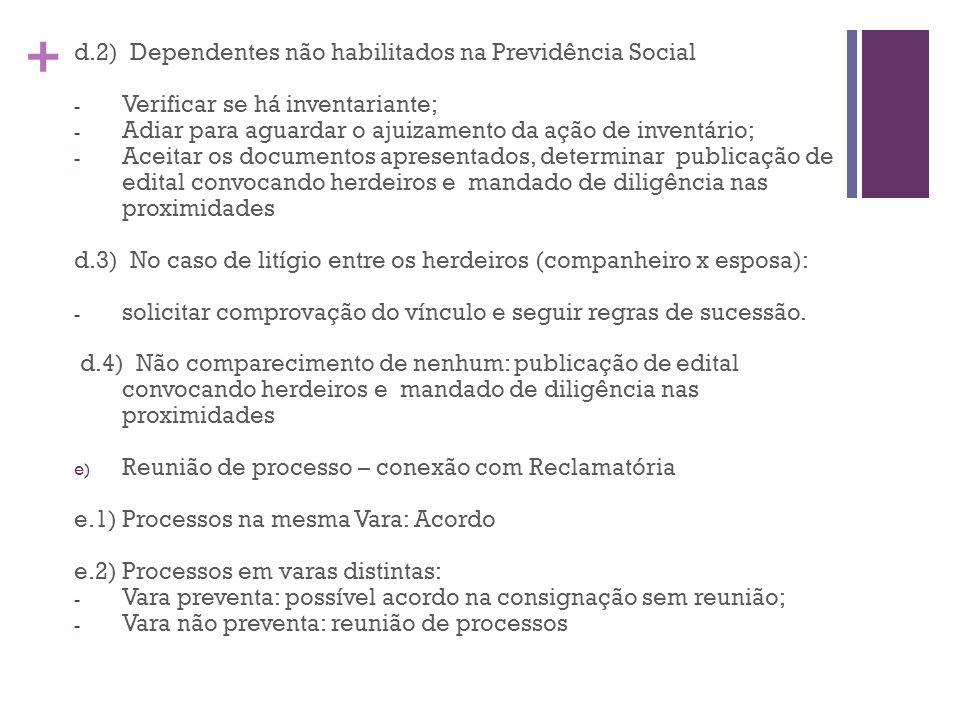 d.2) Dependentes não habilitados na Previdência Social