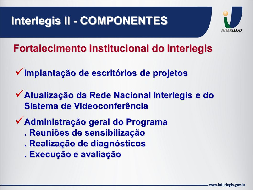 Interlegis II - COMPONENTES
