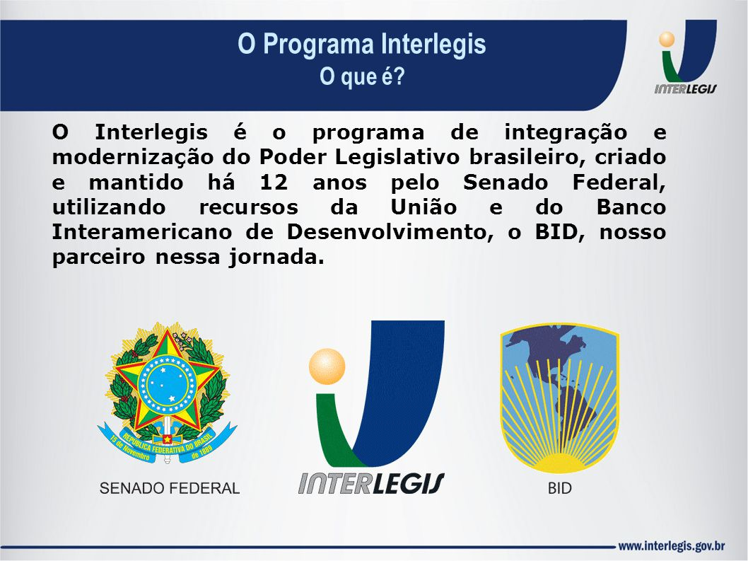 O Programa Interlegis O que é