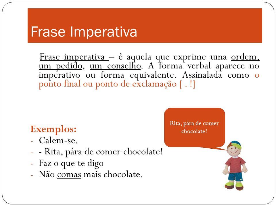 Rita, pára de comer chocolate!