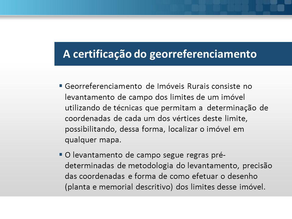 A certificação do georreferenciamento