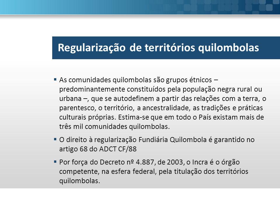 Regularização de territórios quilombolas