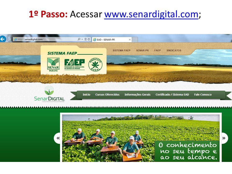 1º Passo: Acessar www.senardigital.com;