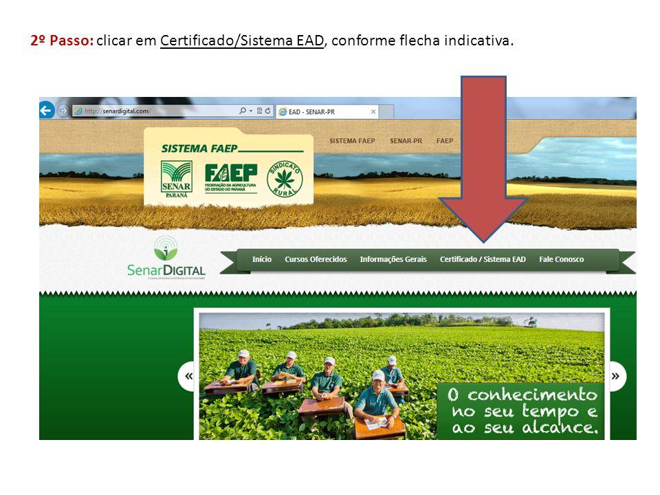 2º Passo: clicar em Certificado/Sistema EAD, conforme flecha indicativa.