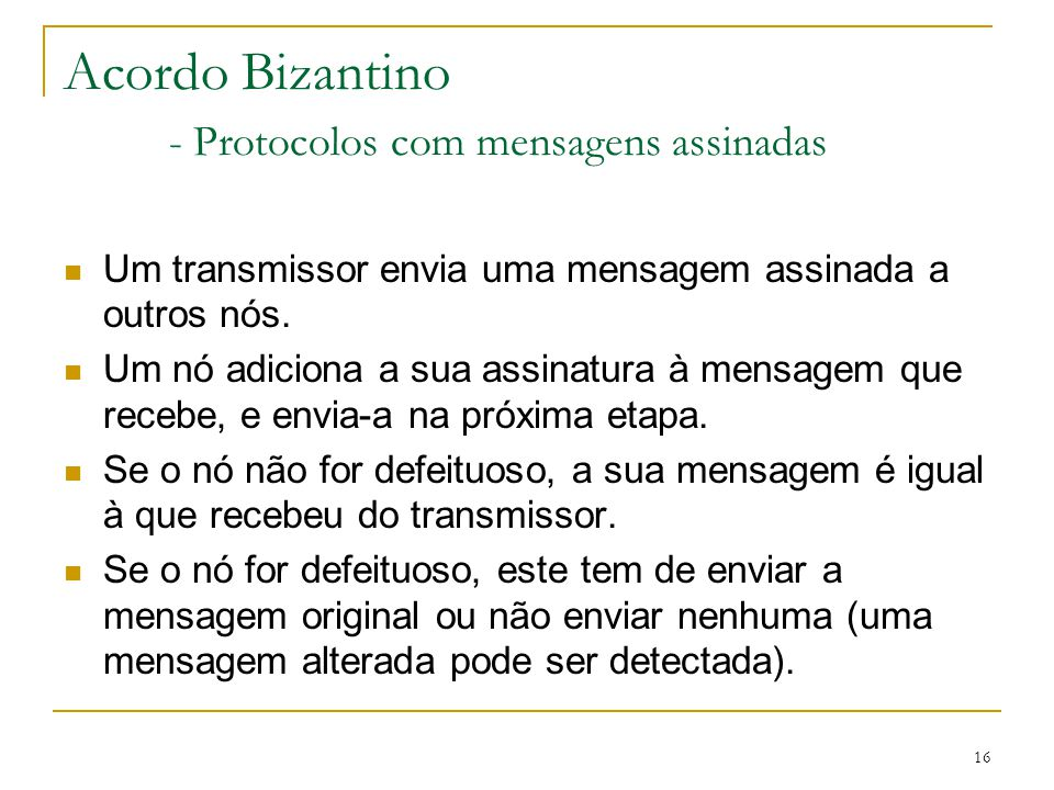 Acordo Bizantino - Protocolos com mensagens assinadas