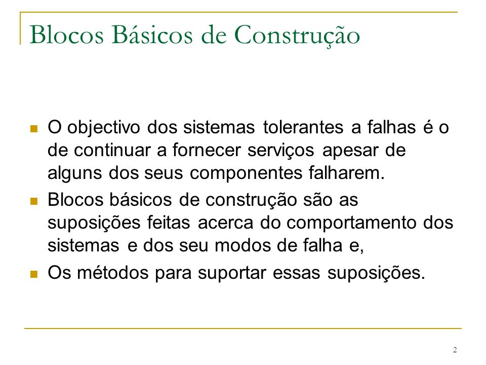 Blocos Básicos de Construção
