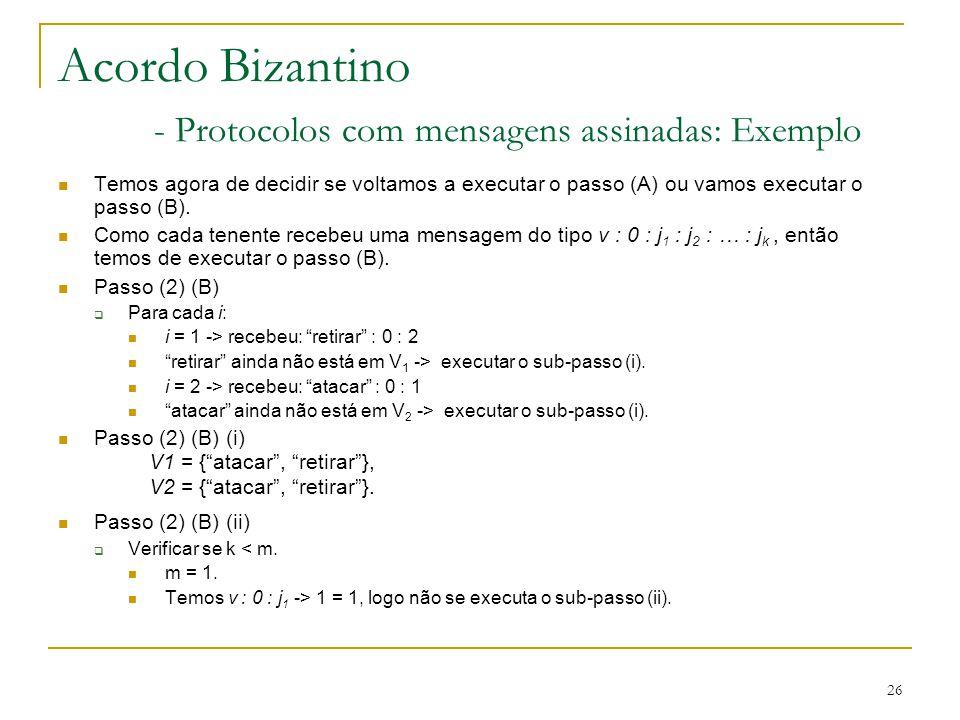 Acordo Bizantino - Protocolos com mensagens assinadas: Exemplo