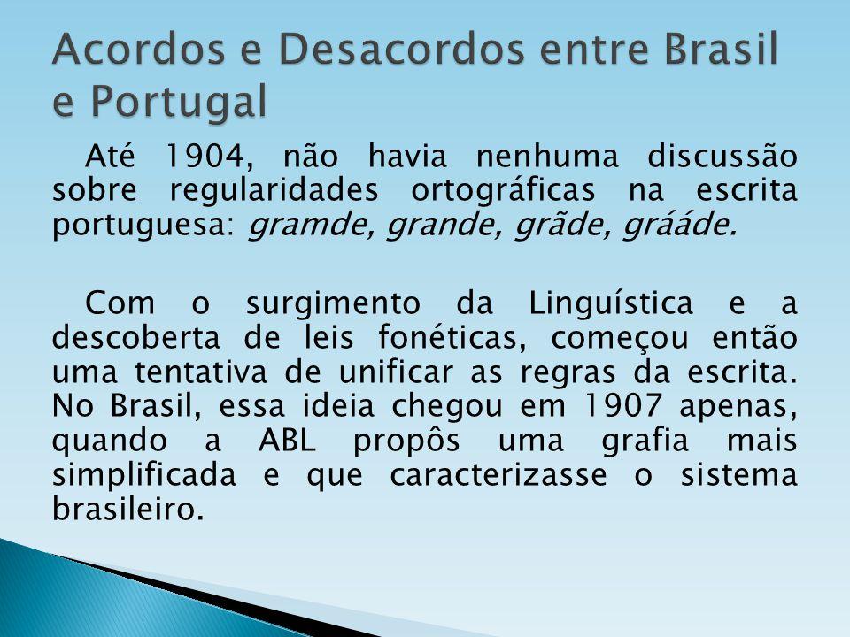 Acordos e Desacordos entre Brasil e Portugal