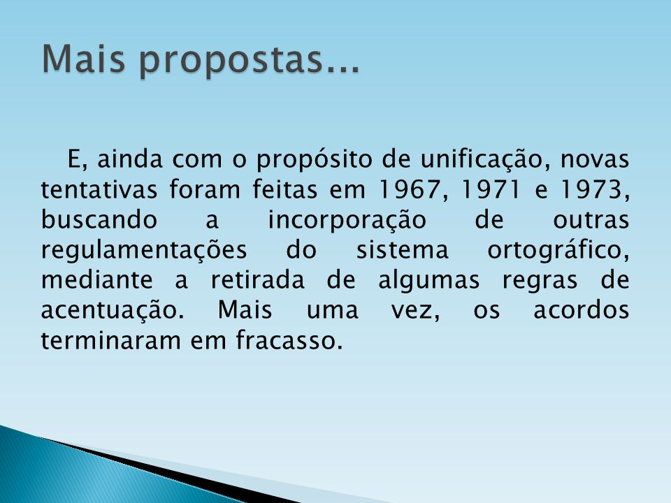 Mais propostas...