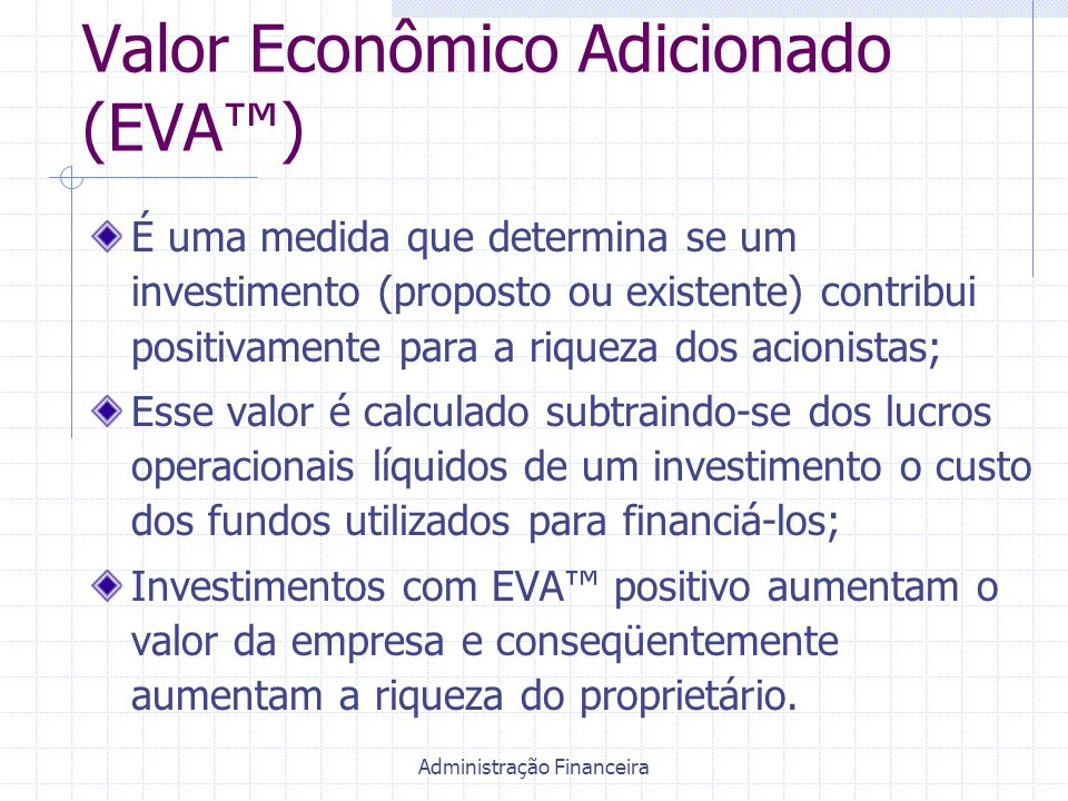 Valor Econômico Adicionado (EVA™)