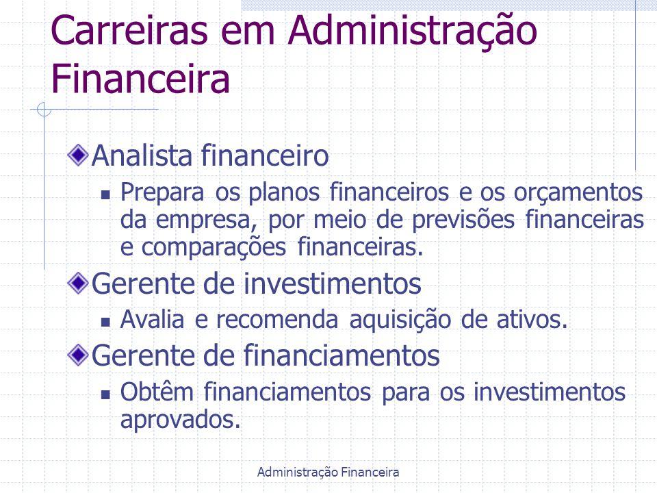 Carreiras em Administração Financeira