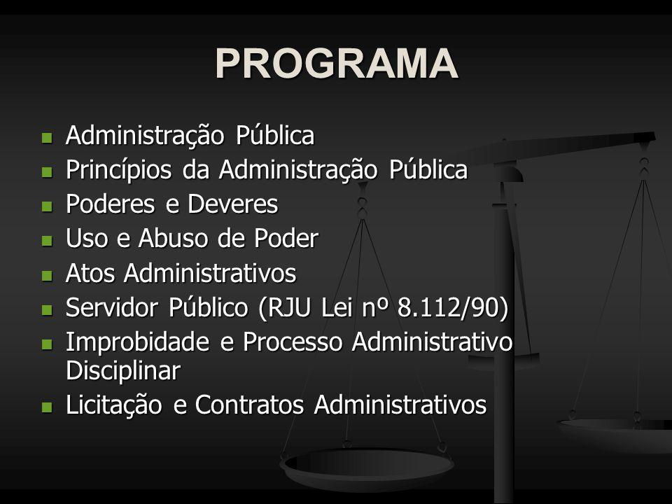 PROGRAMA Administração Pública Princípios da Administração Pública