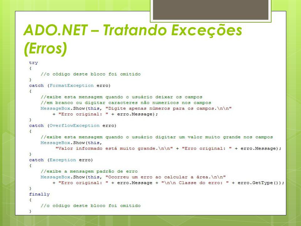 ADO.NET – Tratando Exceções (Erros)