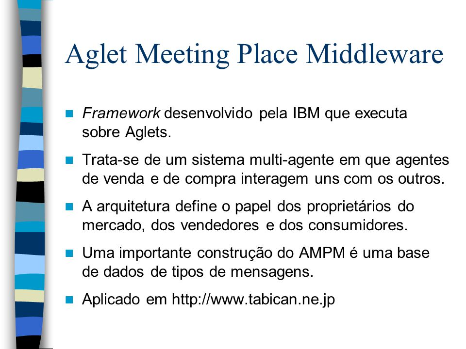 Aglet Meeting Place Middleware