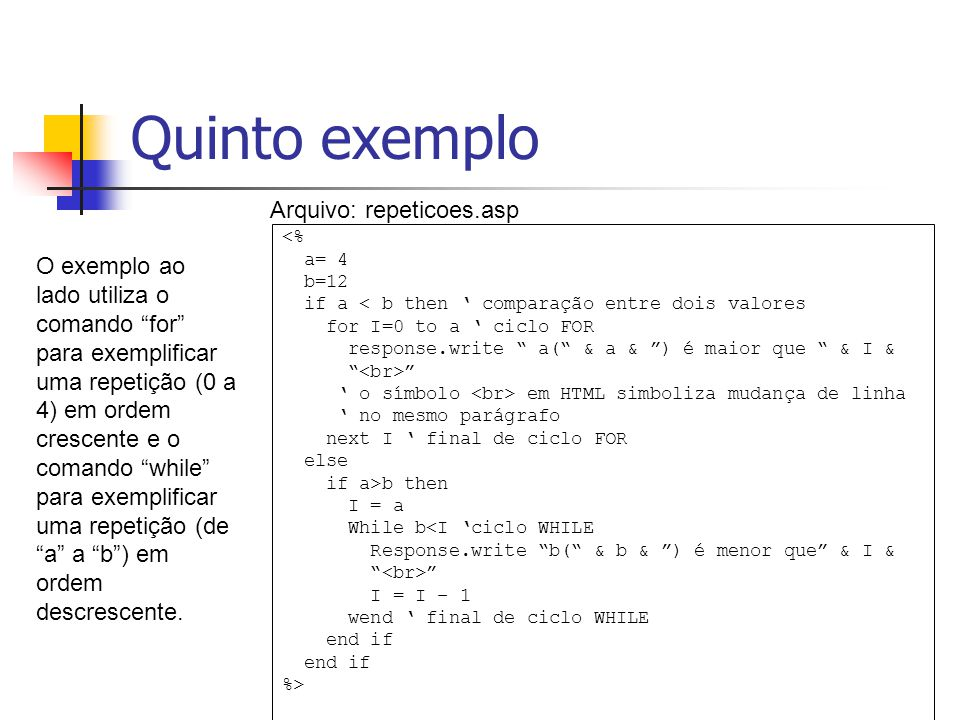 Quinto exemplo Arquivo: repeticoes.asp