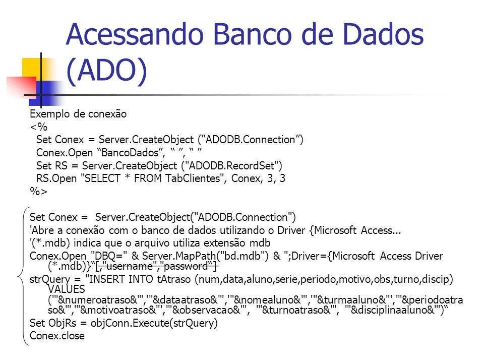 Acessando Banco de Dados (ADO)