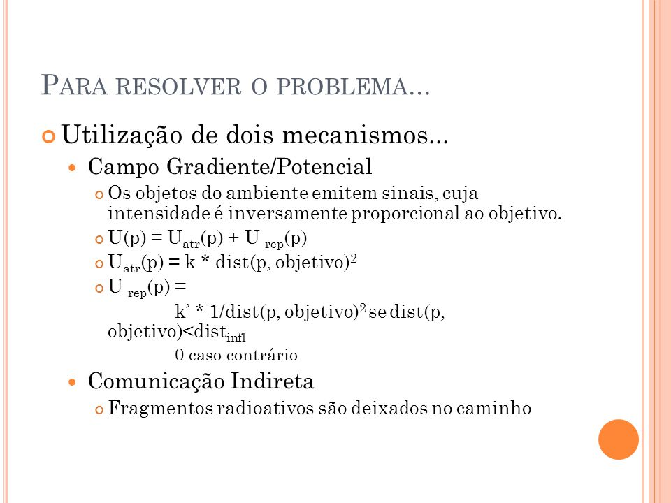 Para resolver o problema...