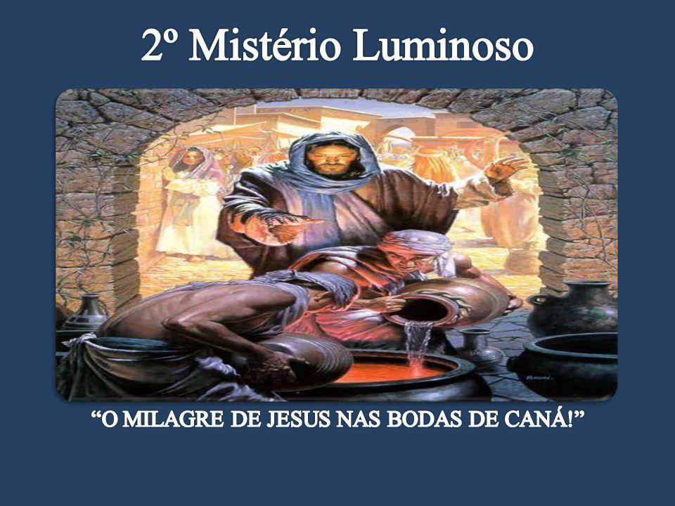 O MILAGRE DE JESUS NAS BODAS DE CANÁ!