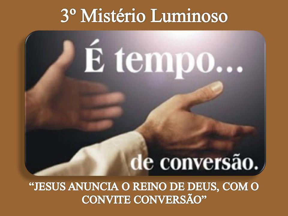 JESUS ANUNCIA O REINO DE DEUS, COM O