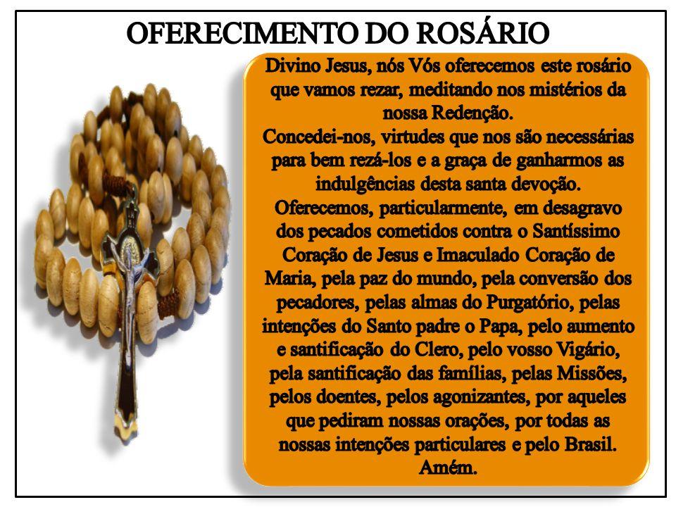 OFERECIMENTO DO ROSÁRIO