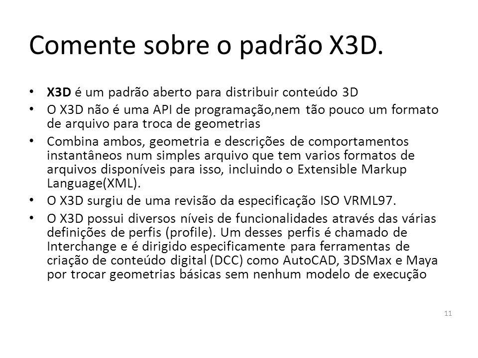 Comente sobre o padrão X3D.