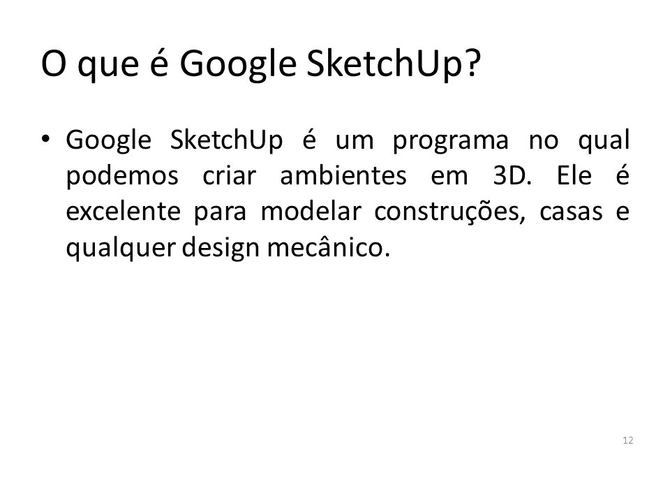 O que é Google SketchUp