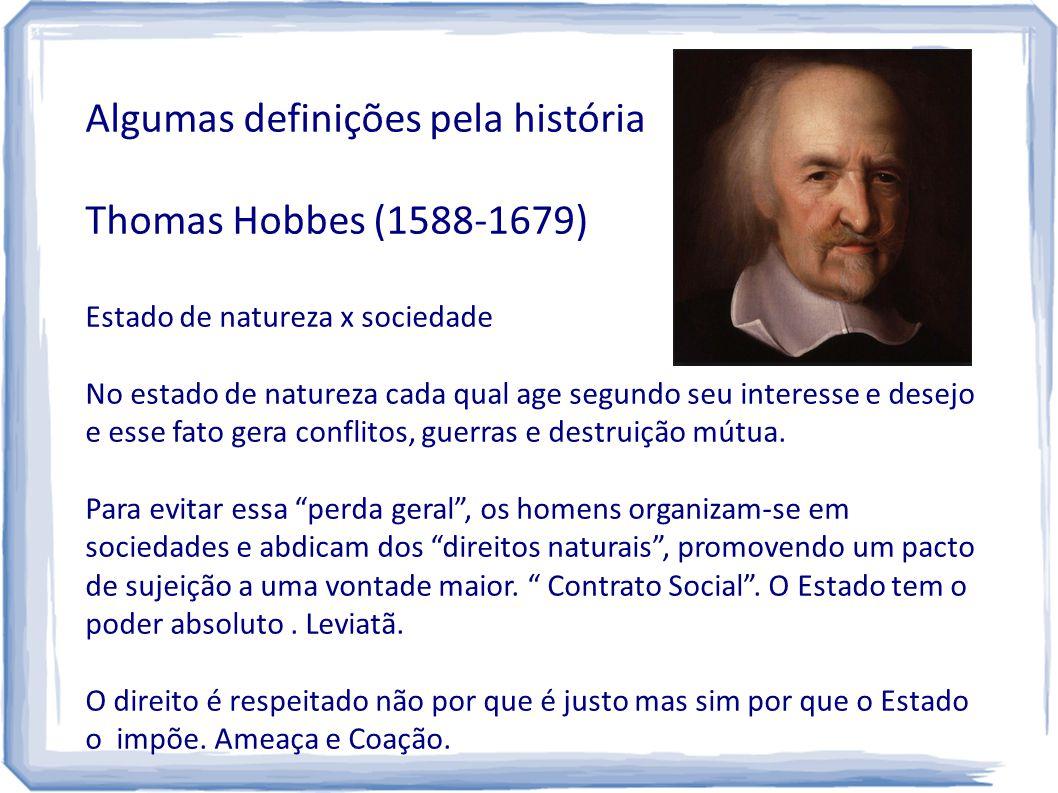 Algumas definições pela história Thomas Hobbes (1588-1679)