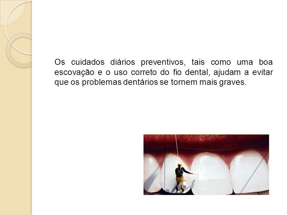 Os cuidados diários preventivos, tais como uma boa escovação e o uso correto do fio dental, ajudam a evitar que os problemas dentários se tornem mais graves.