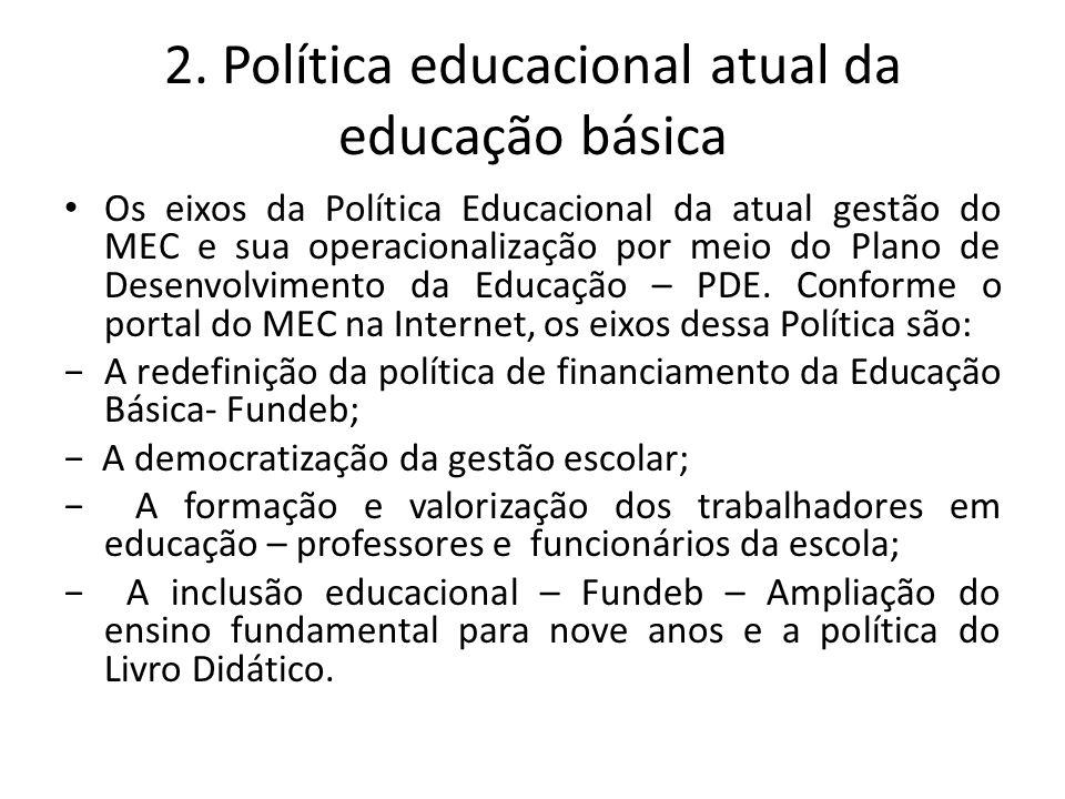 2. Política educacional atual da educação básica