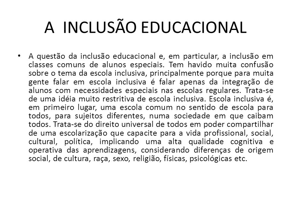 A INCLUSÃO EDUCACIONAL