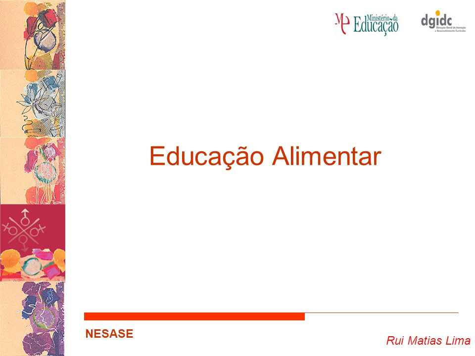 Educação Alimentar Rui Matias Lima NESASE