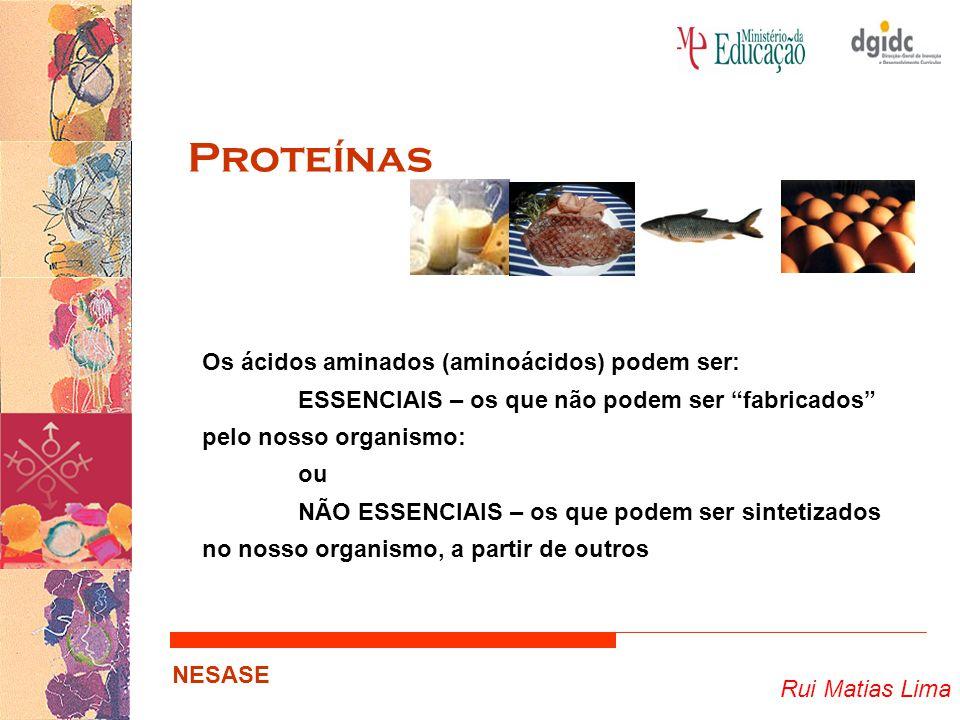 Proteínas Os ácidos aminados (aminoácidos) podem ser:
