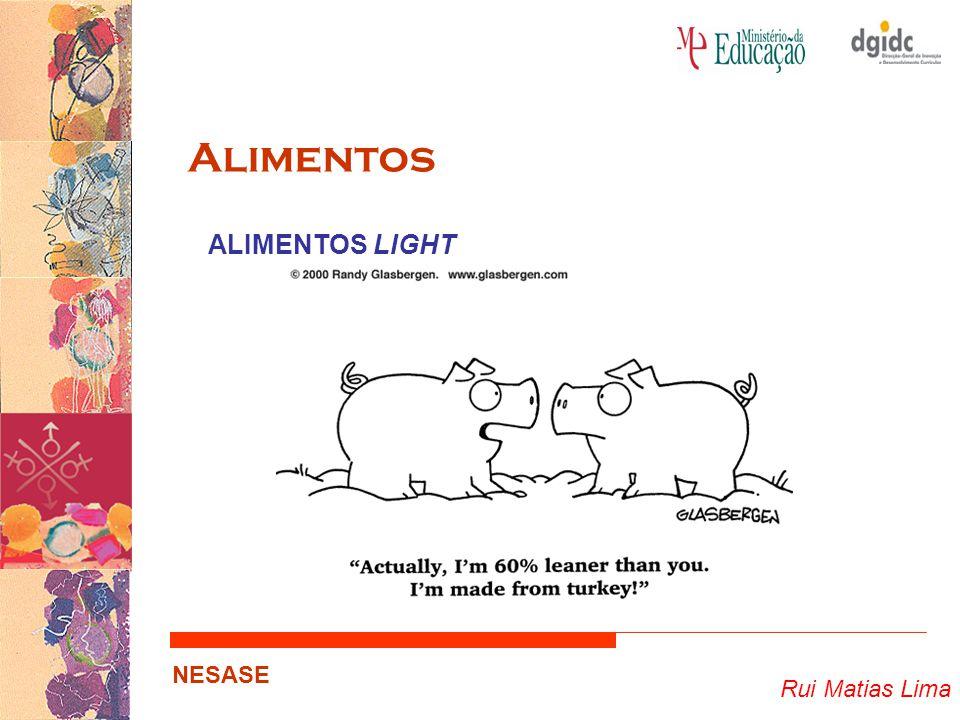 Alimentos ALIMENTOS LIGHT Rui Matias Lima NESASE
