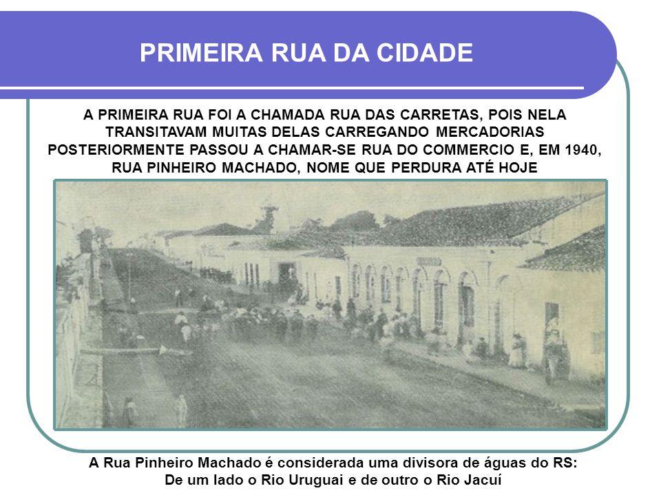 PRIMEIRA RUA DA CIDADE