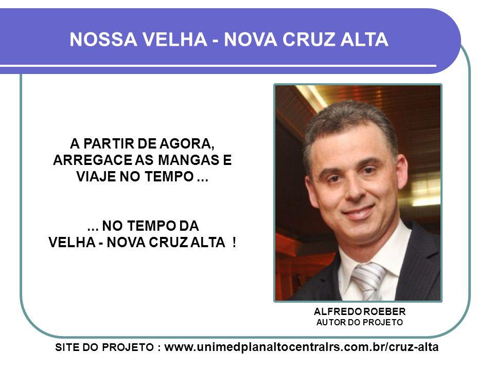 NOSSA VELHA - NOVA CRUZ ALTA