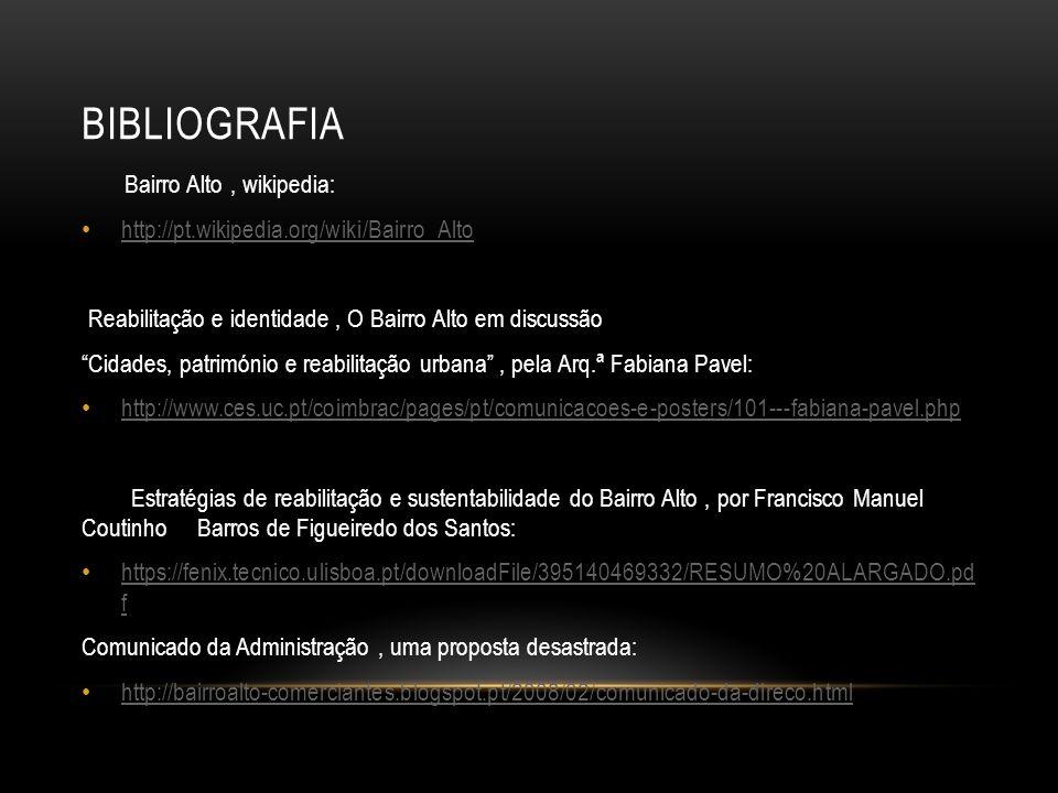 Bibliografia Bairro Alto , wikipedia: