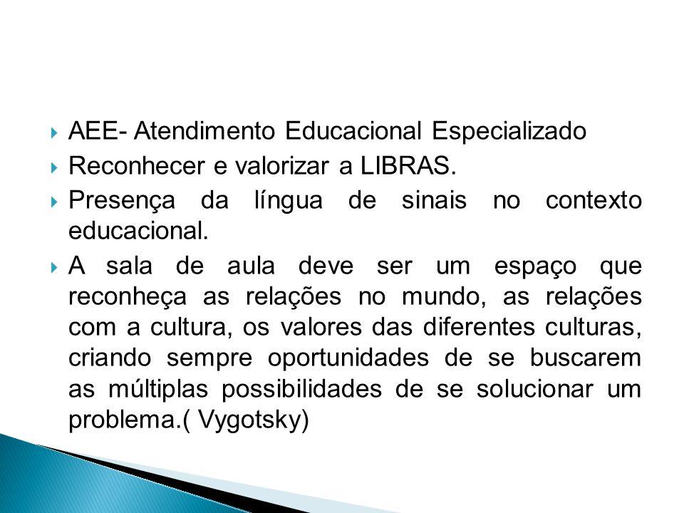 AEE- Atendimento Educacional Especializado