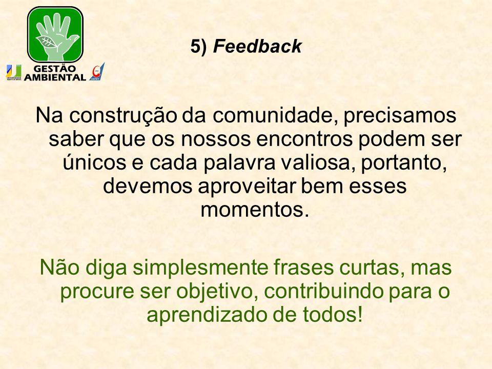 5) Feedback