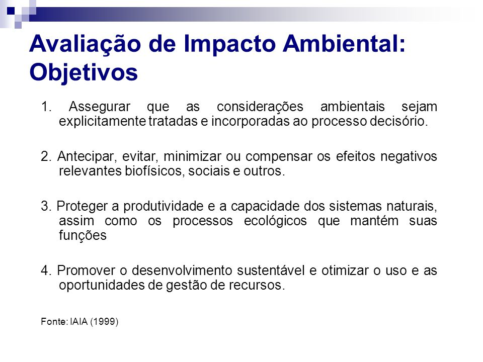 Avaliação de Impacto Ambiental: Objetivos