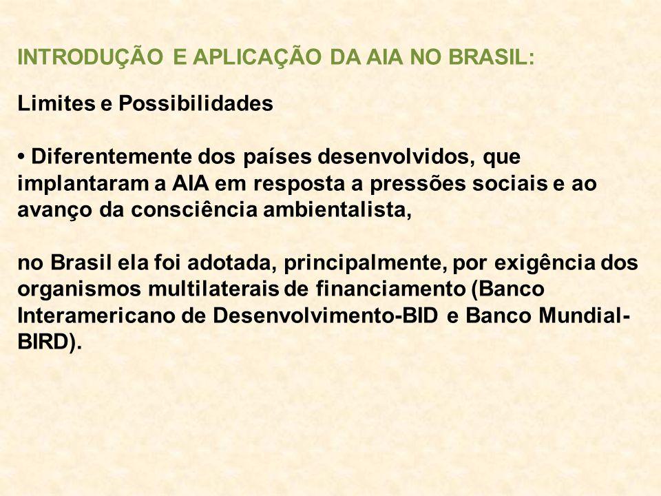 INTRODUÇÃO E APLICAÇÃO DA AIA NO BRASIL: