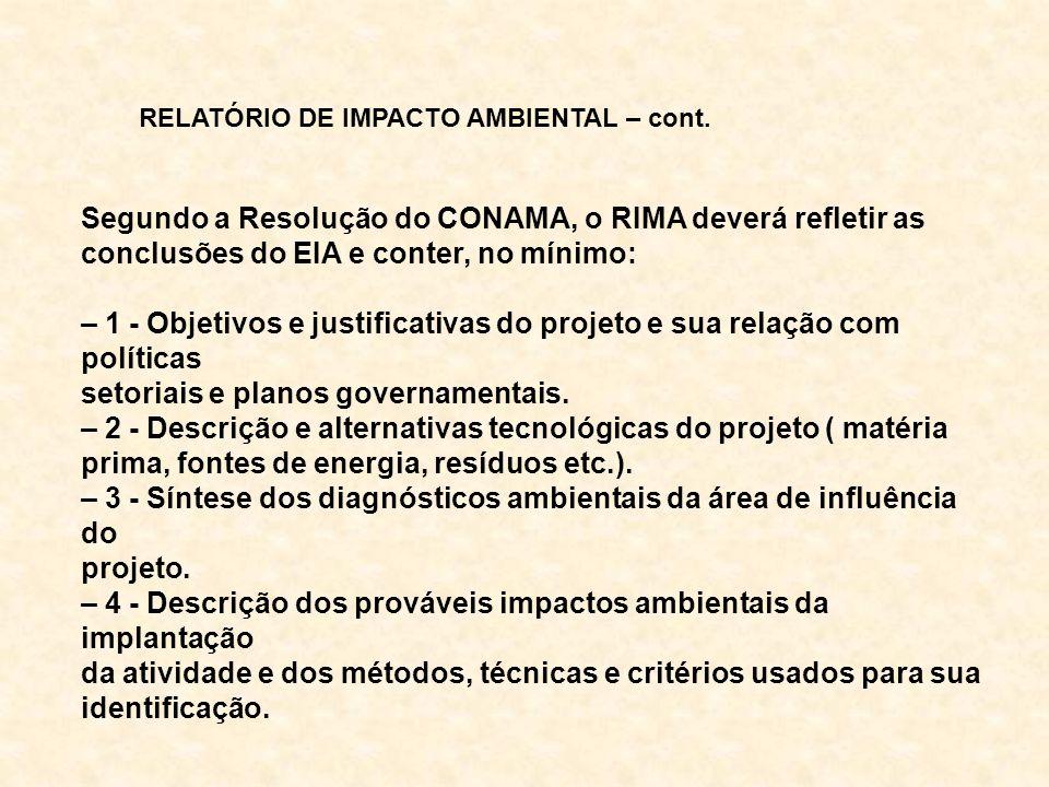 Segundo a Resolução do CONAMA, o RIMA deverá refletir as