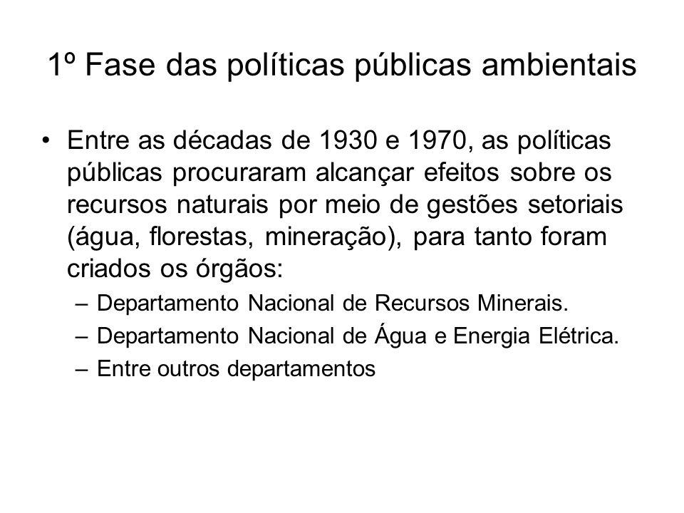 1º Fase das políticas públicas ambientais