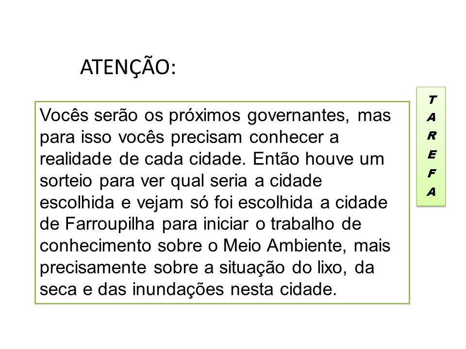 ATENÇÃO: TAREFA.