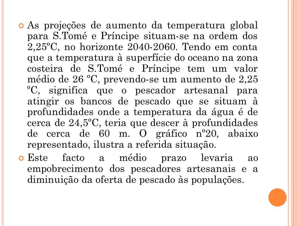 As projeções de aumento da temperatura global para S