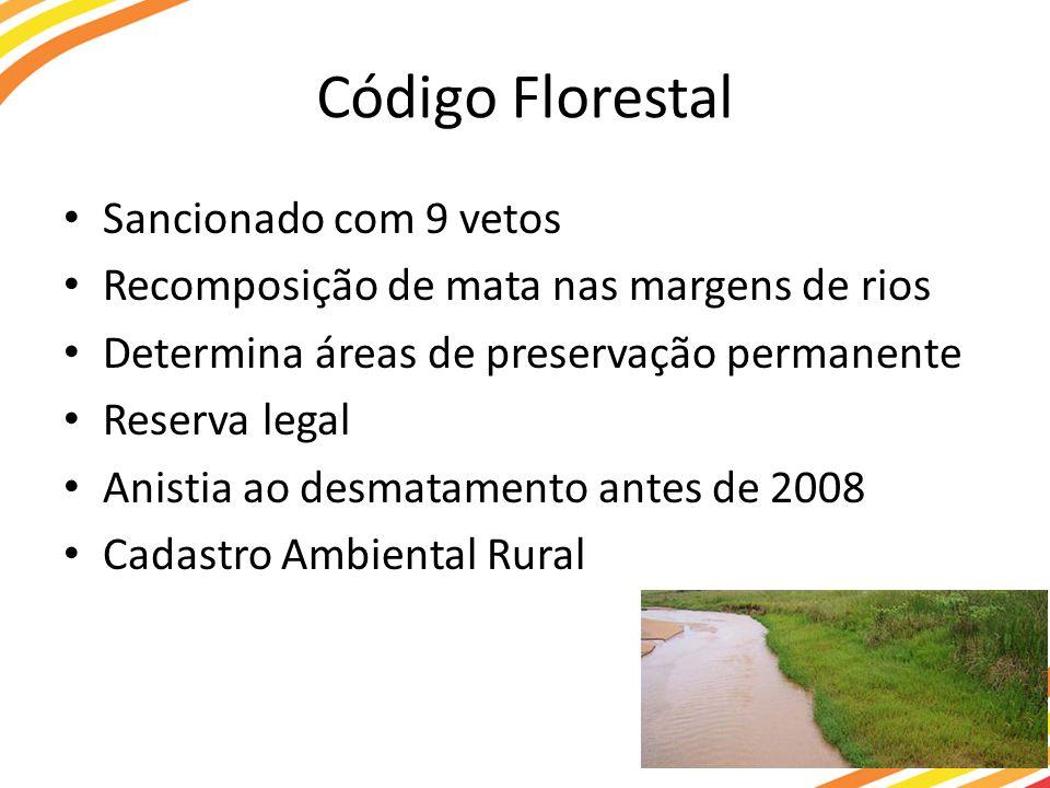 Código Florestal Sancionado com 9 vetos